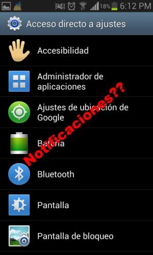 La opción notificaciones no aparece en Android 4.1.2, dentro del acceso directo de Ajustes
