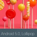 Las 5 novedades más importantes de Android 5.0 Lollipop