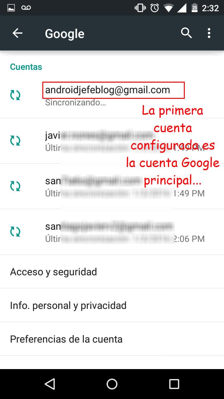 En caso de que necesites cambiar la cuenta Google «principal» de Android