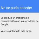 """7 soluciones al error """"problema de comunicación con los servidores de Google"""" al iniciar sesión con tu cuenta"""