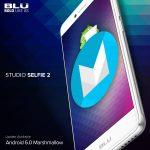 BLU anuncia actualización a Android Marshmallow. Sorprendentemente, sólo ha mencionado a un dispositivo de 70 dólares
