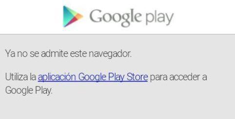 4 soluciones si «ya NO SE ADMITE este navegador» en Google Play